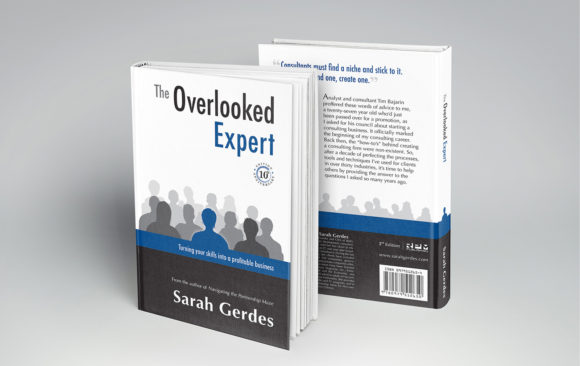 The Overlooked Expert: Turning your Skills into a Profitable Business